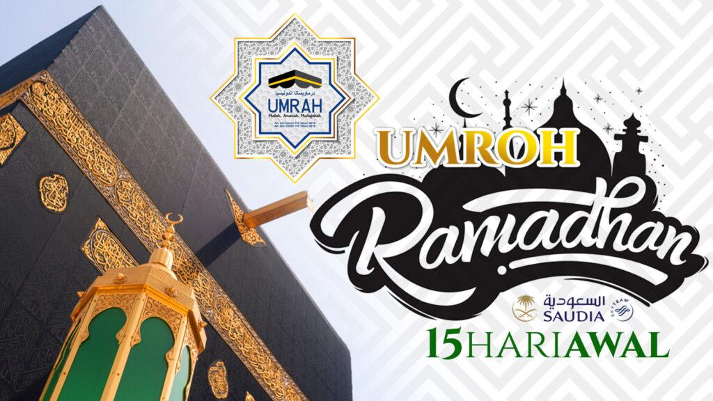 Paket Ibadah Umroh Ramadhan 15 Hari Awal